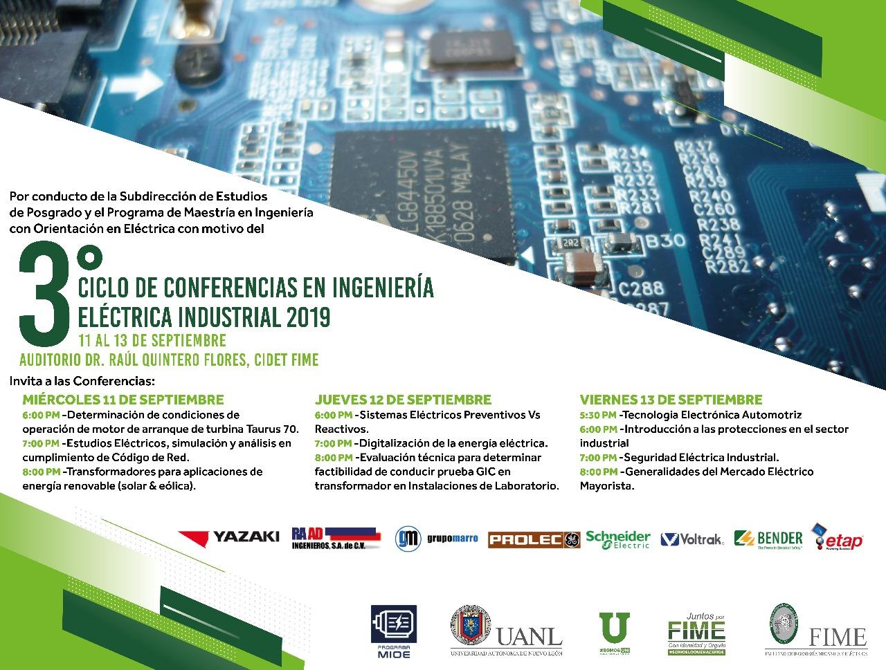 3er Ciclo de Conferencias FIME UANL Maestría en Ing. con Orientación en Eléctrica